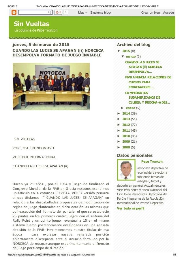 9/3/2015 Sin Vueltas: CUANDO LAS LUCES SE APAGAN (ii) NORCECA DESEMPOLVA FORMATO DE JUEGO INVIABLE http://sin-vueltas.blog...