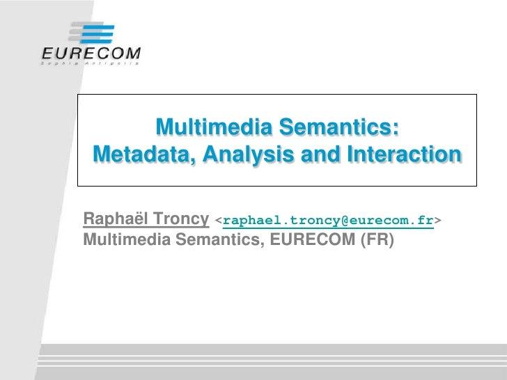 Multimedia Semantics - SSMS 2010