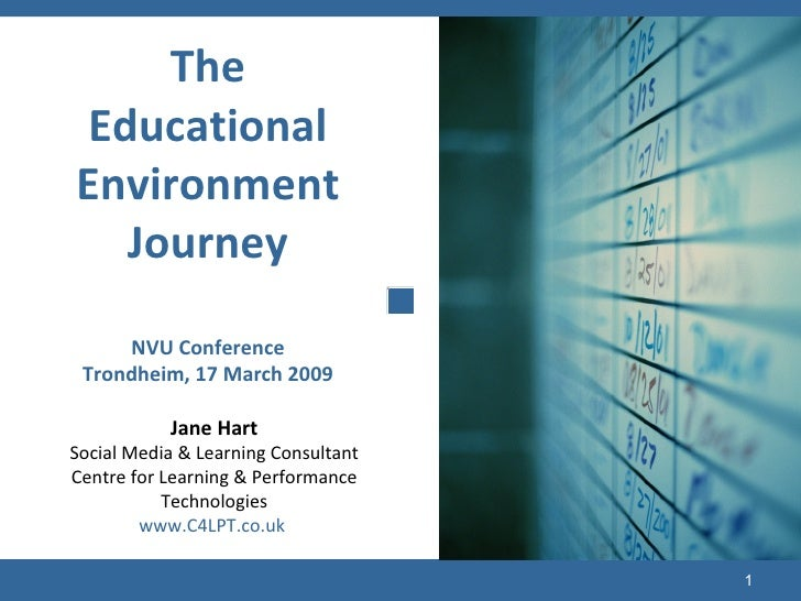Jane Hart Social Media & Learning Consultant Centre for Learning & Performance Technologies www.C4LPT.co.uk   The Educatio...
