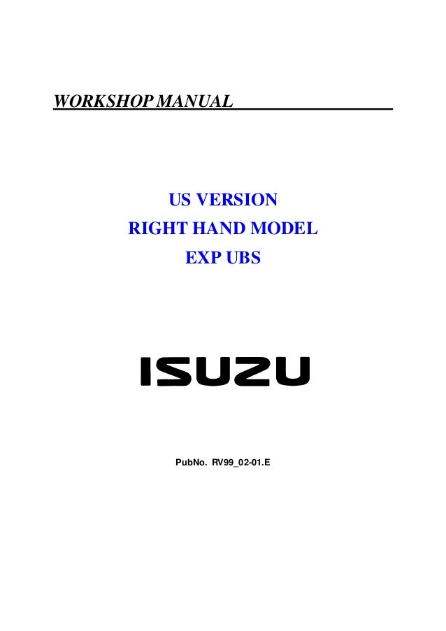 WORKSHOP MANUAL  US VERSION RIGHT HAND MODEL EXP UBS  PubNo. RV99_02-01.E