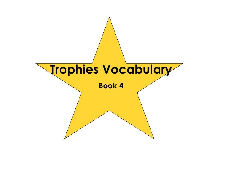 Trophies Vocabulary Book 4