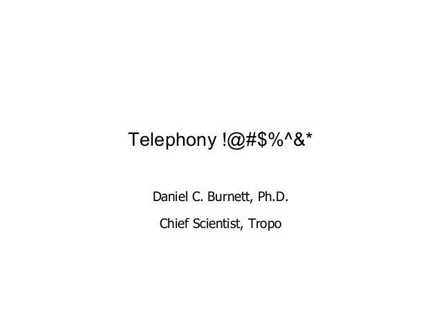 Tropo Presentation at the Telecom API Workshop