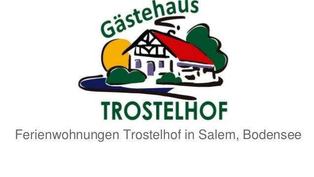 Ferienwohnungen Trostelhof in Salem, Bodensee