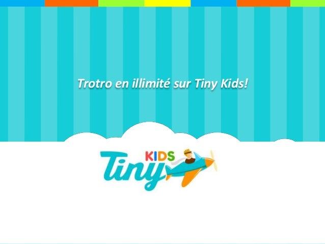 Trotro en illimité sur Tiny Kids!