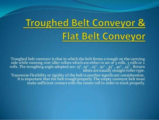 Troughed Belt Conveyor & Flat Belt Conveyor