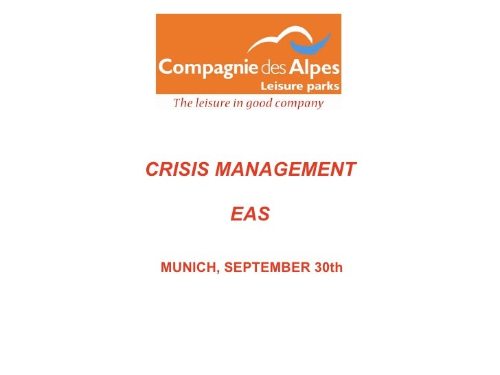 CRISIS MANAGEMENT EAS MUNICH, SEPTEMBER 30th