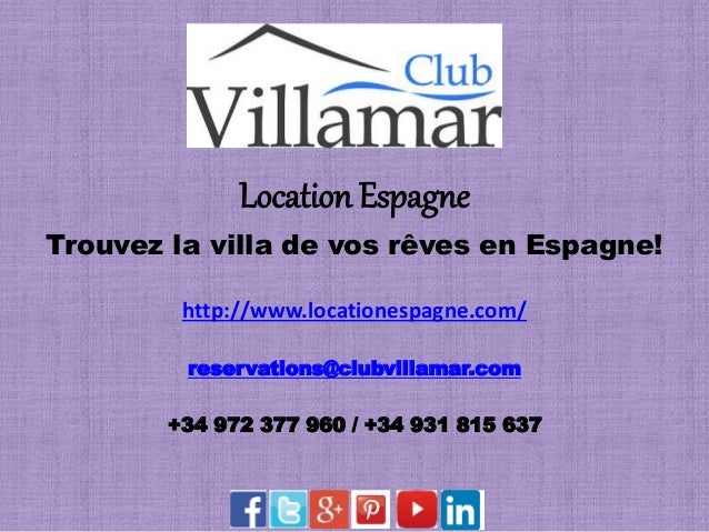 Location Espagne Trouvez la villa de vos rêves en Espagne! http://www.locationespagne.com/ reservations@clubvillamar.com +...