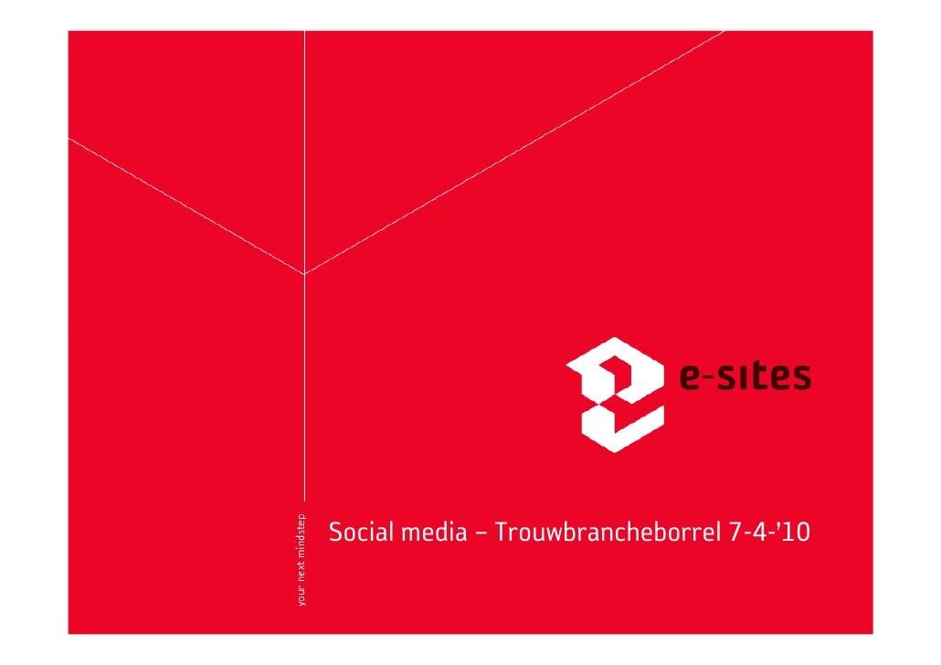 Social media – Trouwbrancheborrel 7-4-'10