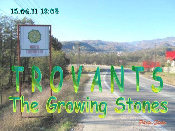 Trovants - The Growing Stones