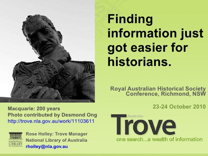 Finding Information Just Got Easier for Historians. Lachlan Macquarie:200 years.