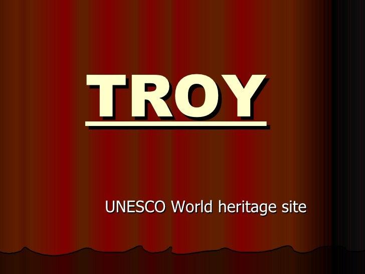 TROY   UNESCO World heritage site