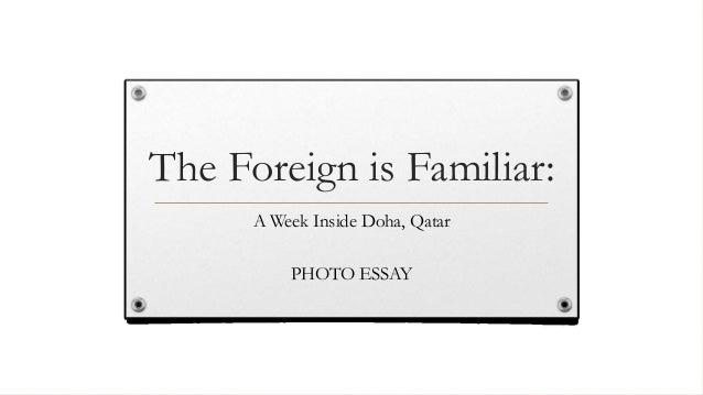 The Foreign is Familiar: A Week Inside Doha, Qatar