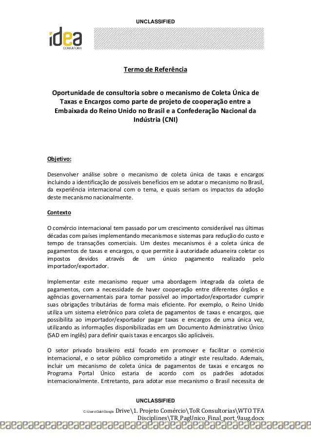 UNCLASSIFIED UNCLASSIFIED C:UsersGabiGoogle Drive1. Projeto ComércioToR ConsultoriasWTO TFA DisciplinesTR_PagUnico_Final_p...