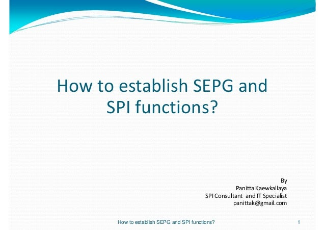 How to establish SEPG and     SPI functions?                                                                        By    ...