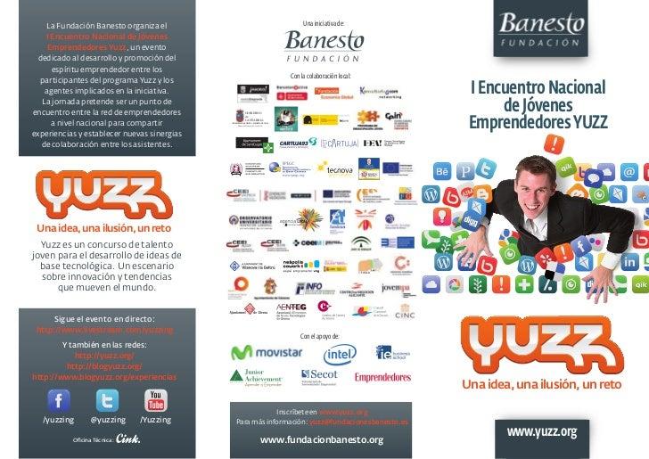 La Fundación Banesto organiza el                                                       Una iniciativa de:    I Encuentro N...