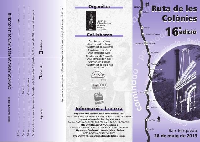 16 a edició Baix Berguedà Ajuntament d'Avià Ajuntament de Berga Ajuntament de Casserres Ajuntament de Cercs Ajuntamentde G...