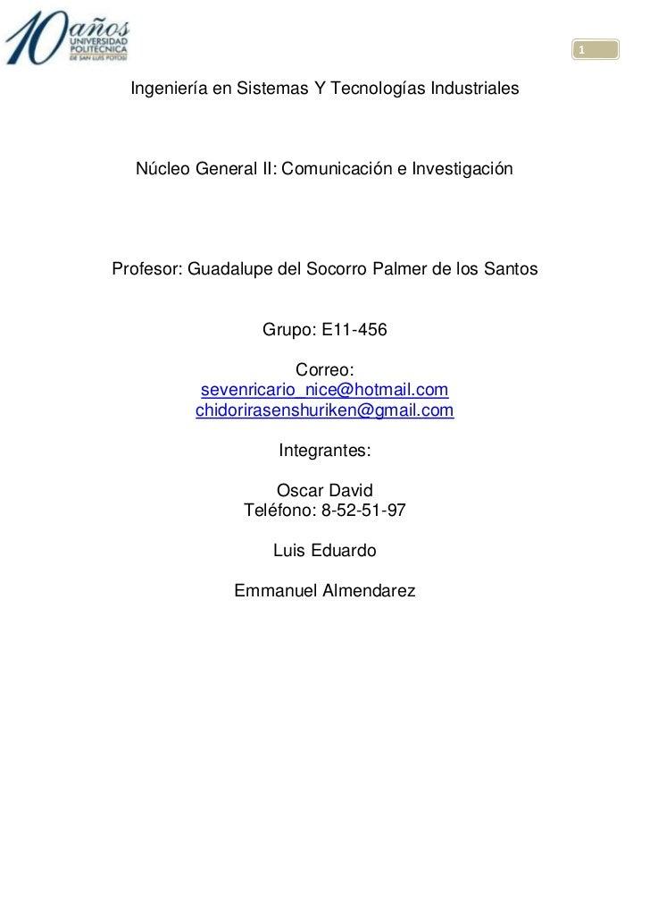 -871855-824230Ingeniería en Sistemas Y Tecnologías Industriales<br />Núcleo General II: Comunicación e Investigación<br />...
