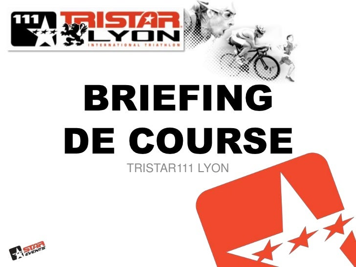 BRIEFINGDE COURSE<br />TRISTAR111 Lyon<br />