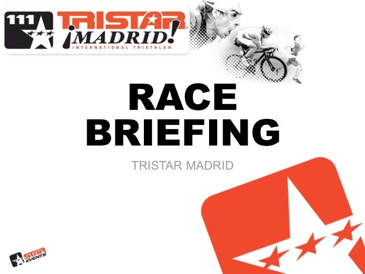 RACEBRIEFING TRISTAR MADRID