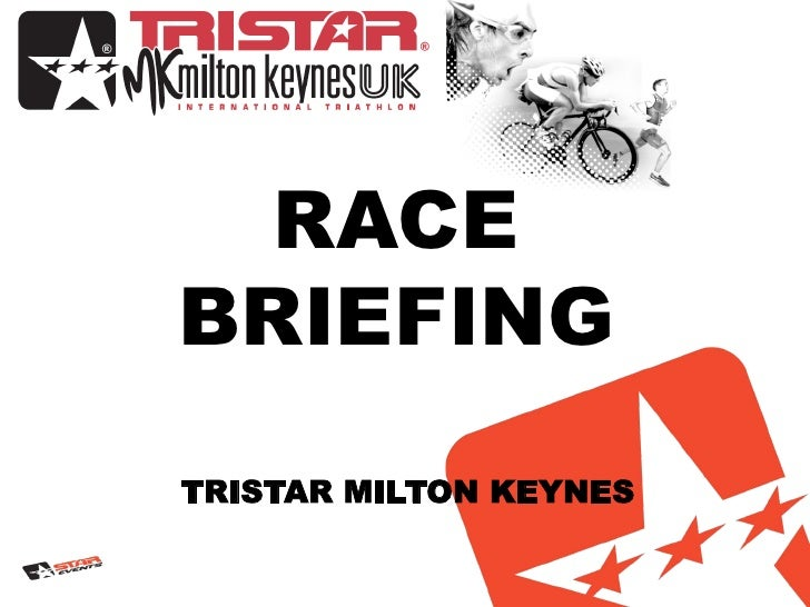 TriStar Milton Keynes 2012 Race Briefing
