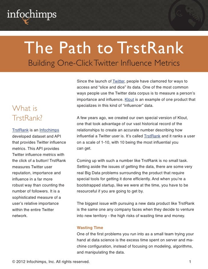 The Path to TrstRank         Building One-Click Twitter Influence Metrics                                    Since the lau...