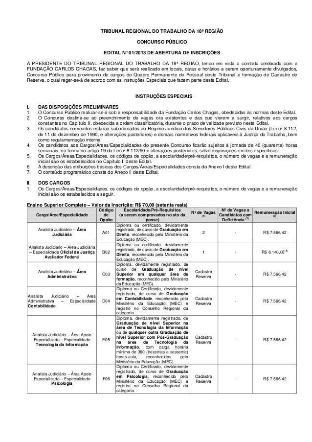 TRIBUNAL REGIONAL DO TRABALHO DA 18ª REGIÃOCONCURSO PÚBLICOEDITAL N°01/2013 DE ABERTURA DE INSCRIÇÕESA PRESIDENTE DO TRIBU...