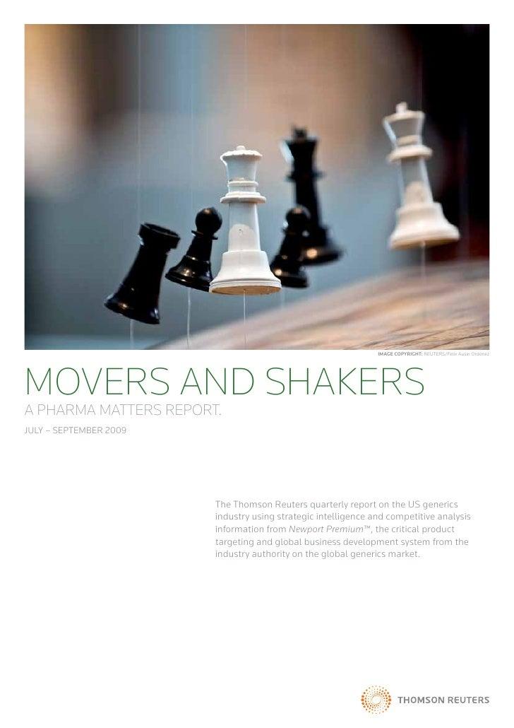 Image Copyright: REUTERS/Felix Ausin OrdonezMOVERS AND SHAKERSA PHARMA MATTERS REPORT.July – September 2009               ...