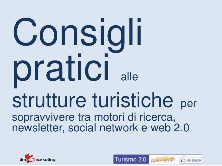 Trucchi e suggerimenti per le strutture turistiche nella promozione in internet