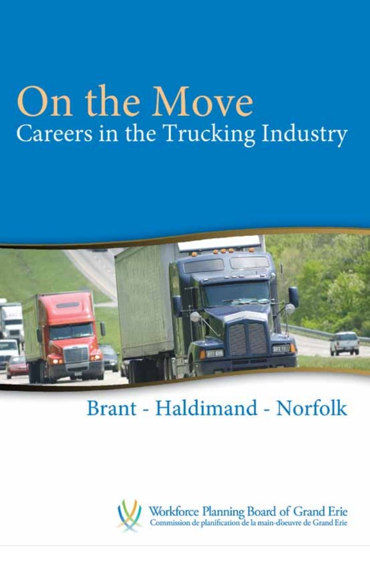 On the Move: Careers in  the Trucking Industry