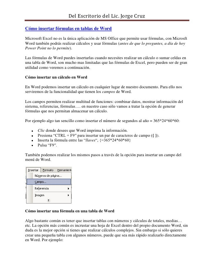 Cómo insertar fórmulas en tablas de Word<br />Microsoft Excel no es la única aplicación de MS Office que permite usar fórm...