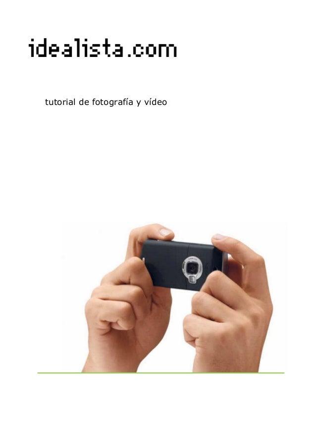 trucos para hacer fotos y videos a tu casa