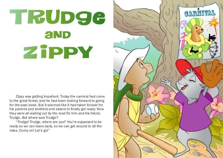 Trudge                                                           Carnival                      and         Zippy     Zippy...
