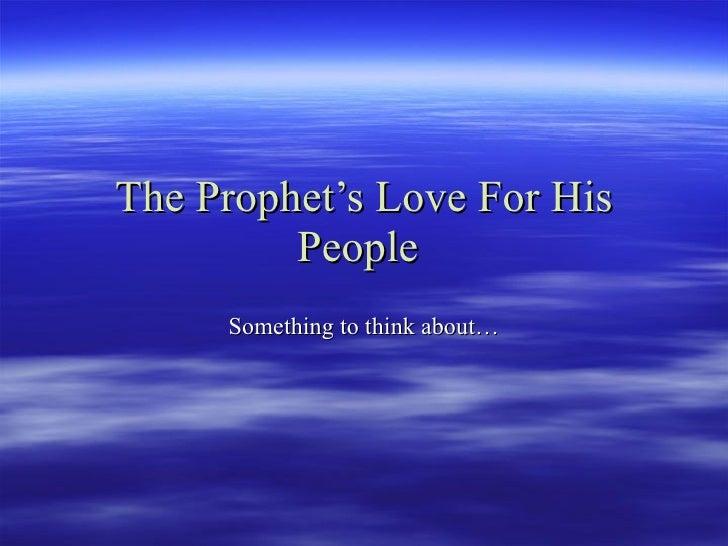 True Love Of The Prophet