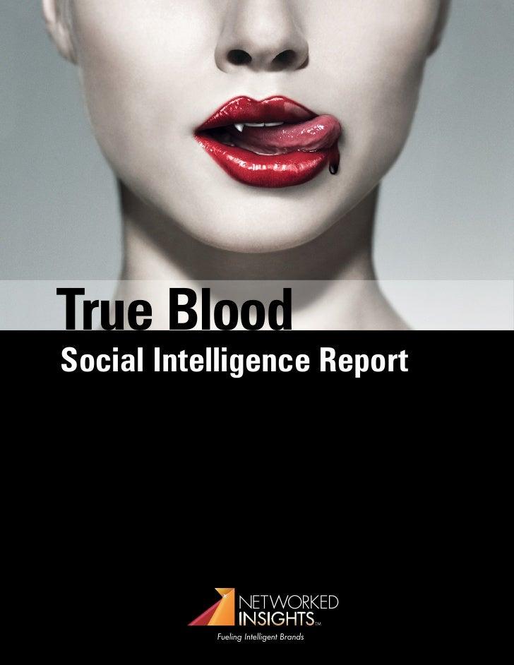 True Blood Social intelligence Report