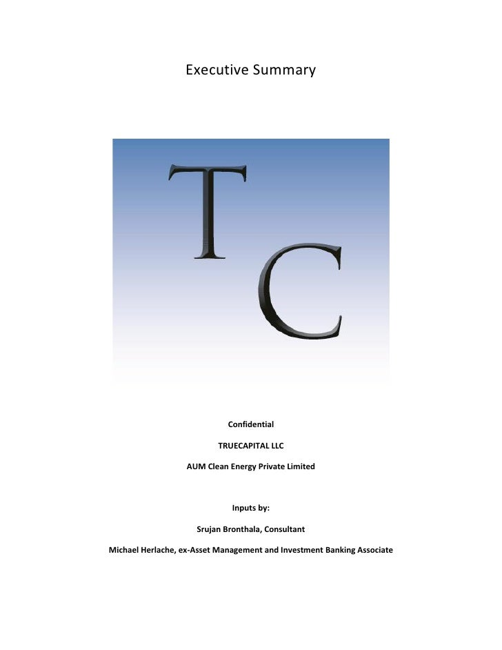 Executive Summary                             Confidential                          TRUECAPITAL LLC                   AUM ...