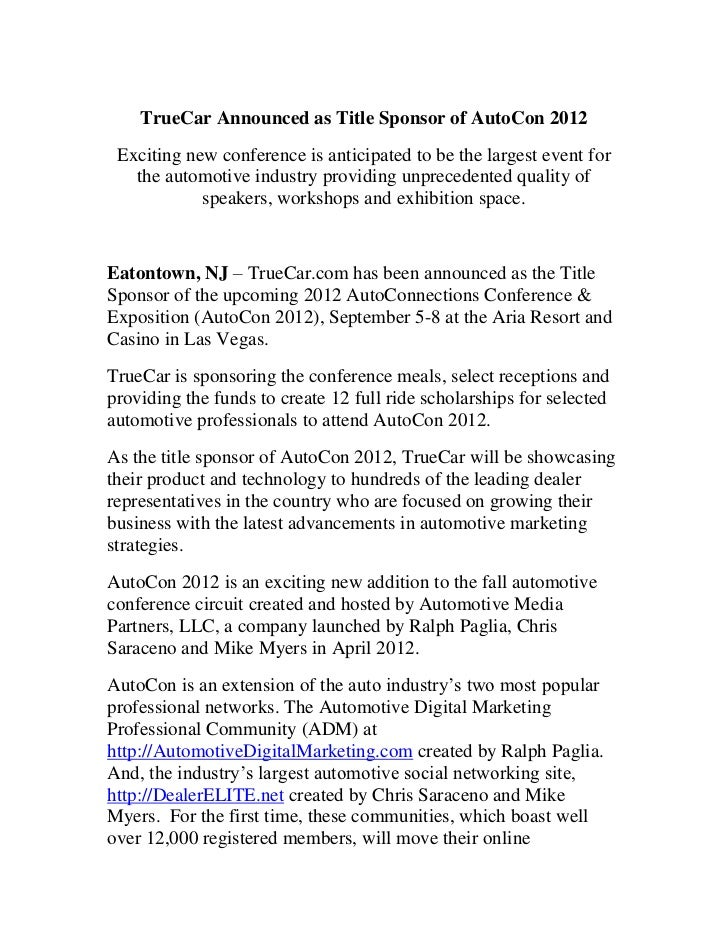 TrueCar Announced as Title Sponsor of AutoCon 2012 Exciting new conference is anticipated to be the largest event for   th...