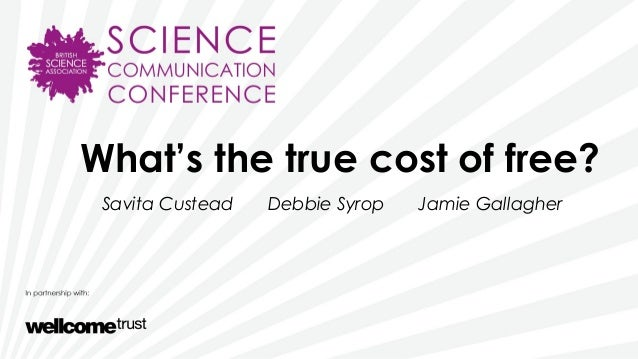 SCC2013 - What's the true cost of free?