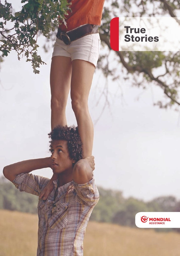 True Stories From Mondial Assistance   Accompanies 2008 Annual Report