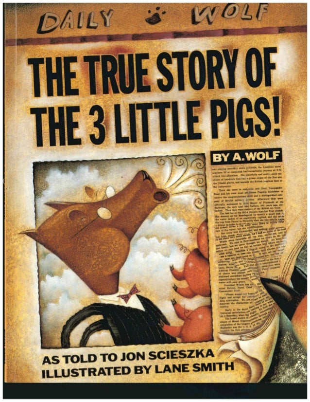 read the true story of the three little pigs online