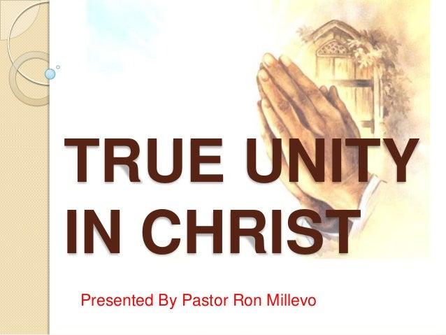 True Unity In Christ