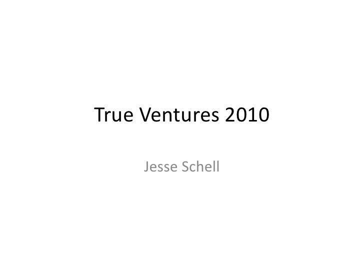 True ventures 2010