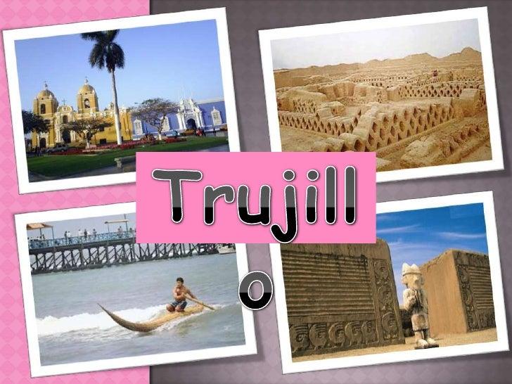Trujillo<br />