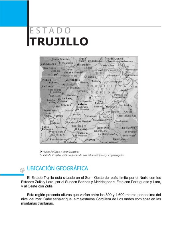 E s t a d o TRUJILLO División Político-Administrativa: El Estado Trujillo está conformado por 20 municipios y 93 parroquia...