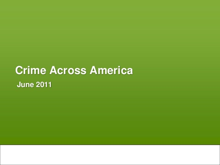 Crime Across America<br />June 2011<br />