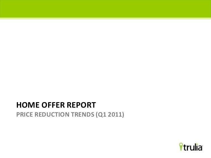 Trulia Home Offer Report - Q1 2011