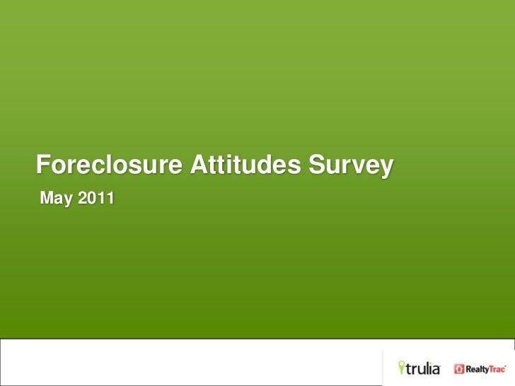 Trulia Foreclosure Survey - May 2011