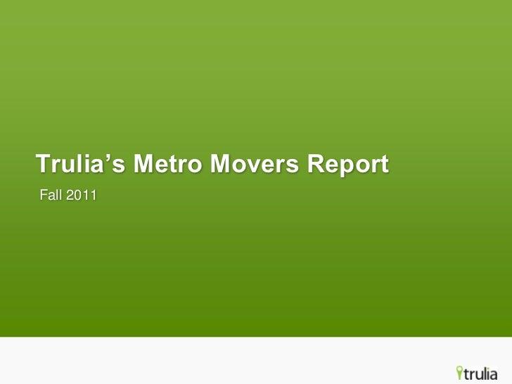 Trulia's Metro Movers ReportFall 2011