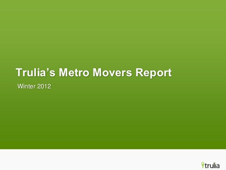 Trulia's Metro Movers ReportWinter 2012