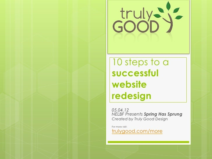 10 steps to a successful website redesign - Truly Good Design