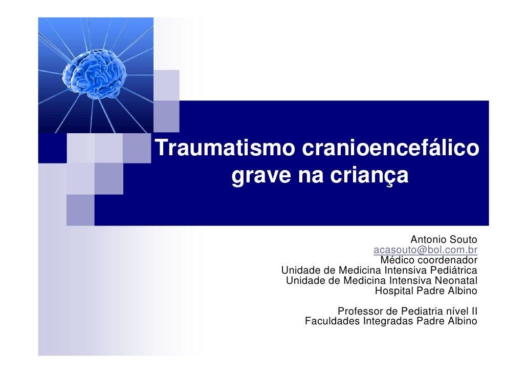 Trauma cranioencefálico na criança